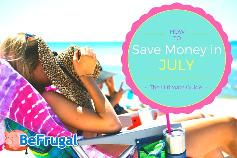 How To Save Money in July