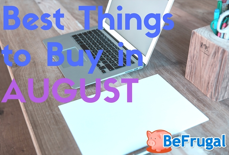 bestthingstobuyinaugust