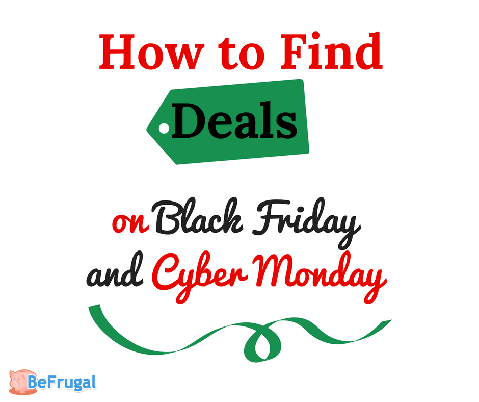 How to Find Deals on Black Friday and Cyber Monday