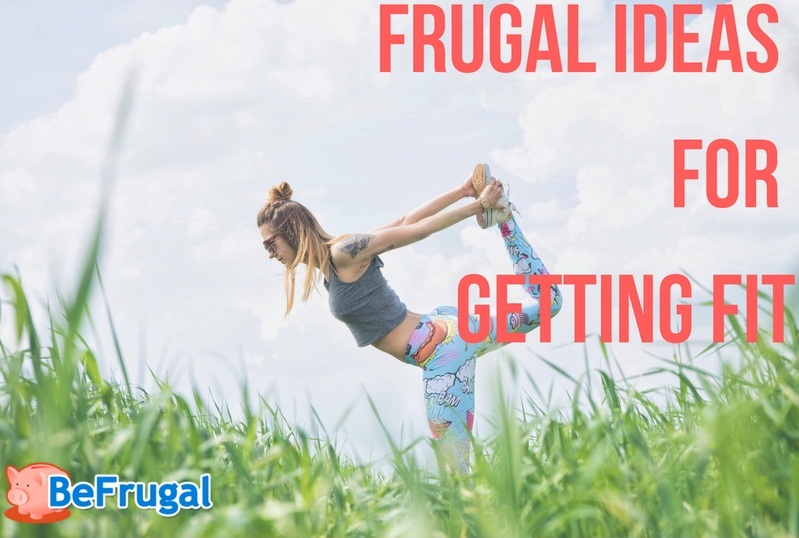Frugal Ideas for Getting Fit