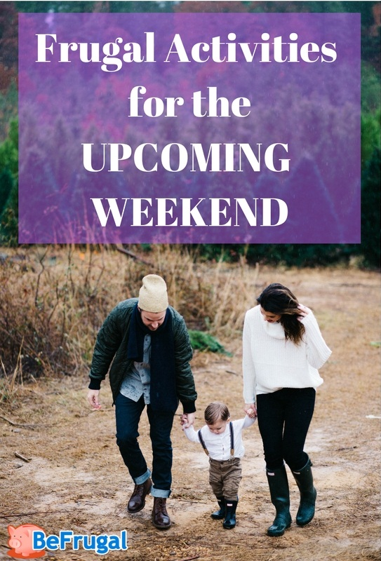 Frugal Activities for the Upcoming Weekend