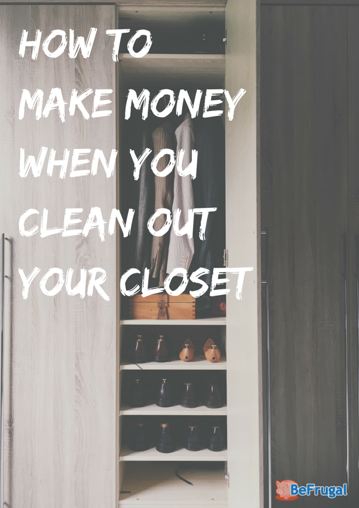 How to Make Money when you Clean out your Closet