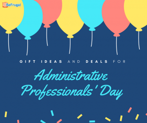 Gift Ideas and Deals for Administrative Professionals