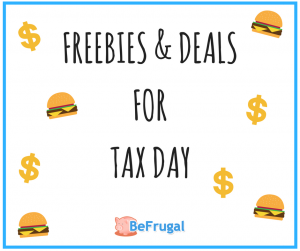 FREEBIES & DEALSFORTAX DAY