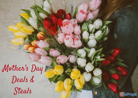 Mother's Day Deals & Steals