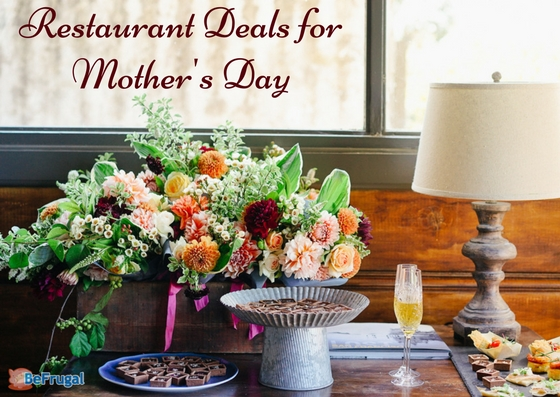 Restaurant Deals for Mother's Day