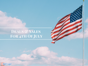 Deals and Sales For 4th of July